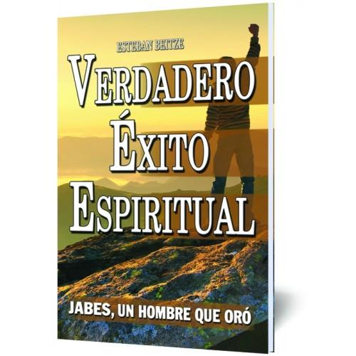 Verdadero Éxito Espiritual – JABES un hombre que oró