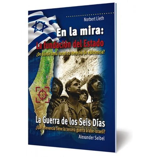 En la mira: La fundación del Estado - La Guerra de los Seis Días