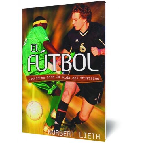 El Fútbol – Lecciones para la Vida del Cristiano