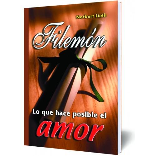 Filemón Lo que hace posible el amor