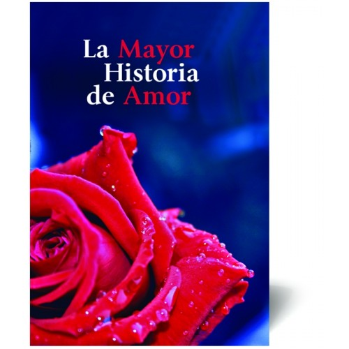 La Mayor Historia de Amor