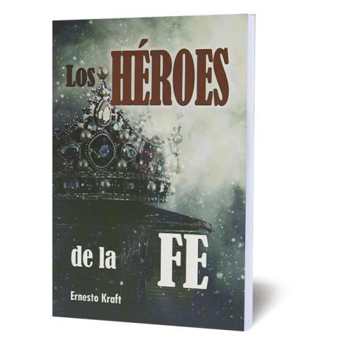 Los Héroes de la Fe